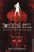 Touching Evil TPB (2016 ComicMix) A Supernatural Thriller 1st Edition 1-1ST