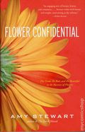 Flower Confidential HC (2007 ABCH) The Good, the Bad, and the Beautiful in the Business of Flowers 1-REP