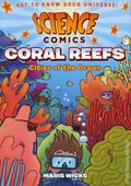 Science Comics Coral Reefs GN (2016 First Second Books) Cities of the Ocean 1-1ST