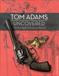 Tom Adams Uncovered HC (2016 HarperCollins) The Art of Agatha Christie and Beyond 1-1ST