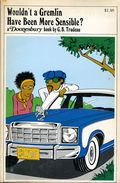 Wouldn't a Gremlin Have Been More Sensible? TPB (1975 Holt, Rinehart and Winston) A Doonesbury Classic 1-1ST