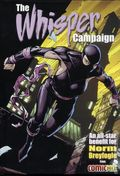 Whisper Campaign HC (2016 ComicMix) Limited Edition 1-1ST