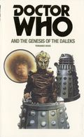 Doctor Who and the Genesis of the Daleks PB (2016 A BBC Novel) 1-1ST