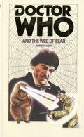Doctor Who and the Web of Fear PB (2016 A BBC Novel) 1-1ST