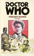 Doctor Who Vengeance of Varos PB (2016 A BBC Novel) 1-1ST