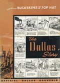 Dallas Story From Buckskins to Top Hat SC (1953) 1-1ST