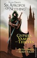 Sir Apropos of Nothing TPB (2016 ComicMix) Gypsies, Vamps, and Thieves 1-1ST