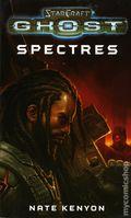 StarCraft Ghost Spectres PB (2011 Simon & Schuster Novel) 1-1ST