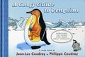 Goofy Guide to Penguins HC (2016 Toon Books) 1-1ST