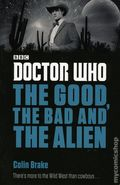 Doctor Who The Good, the Bad and the Alien SC (2016 Penguin Books) 1-1ST
