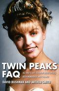 Twin Peaks FAQ SC (2016 Applause) 1-1ST