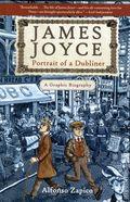 James Joyce: Portrait of a Dubliner HC (2016 Arcade) A Graphic Biography 1-1ST