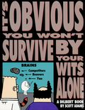 It's Obvious You Won't Survive by Your Wits Alone TPB (1995 Andrews McMeel) A Dilbert Book 1-REP