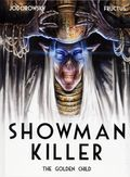 Showman Killer HC (2015- Titan Comics) 2-1ST