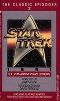 Star Trek The Classic Episodes PB (1991 Bantam Novel) 25th Anniversary Editions 2-1ST