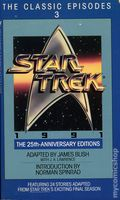 Star Trek The Classic Episodes PB (1991 Bantam Novel) 25th Anniversary Editions 3-1ST
