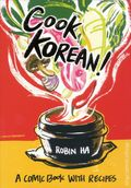 Cook Korean! SC (2016 Ten Speed Press) A Comic Book with Recipes 1-1ST