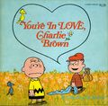 You're in Love Charlie Brown SC (1969 Signet) 1-1ST