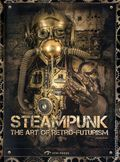 Steampunk The Art of Retro-Futurism SC (2016 Gingko Press) 1-1ST