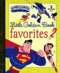 DC Super Friends: Favorites 2 HC (2016 Random House) A Little Golden Book 3-Books-In-1 1-1ST