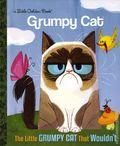 Little Grumpy Cat that Wouldn't HC (2016 Random House) A Little Golden Book 1-1ST