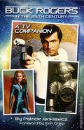 Buck Rogers in the 25th Century A TV Companion SC (2016 BearManor) 1-1ST