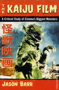 Kaiju Film SC (2016 McFarland) A Critical Study of Cinema's Biggest Monsters 1-1ST