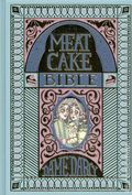 Meat Cake Bible HC (2016 Fantagraphics) 1-1ST