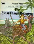 Illustrated Classic Editions: The Swiss Family Robinson PB (1983 Moby Books) By Johann Wyss 1-1ST