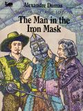 Illustrated Classic Editions: The Man in the Iron Mask PB (1983 Moby Books) By Alexandre Dumas 1-1ST