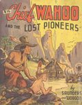 Big Chief Wahoo and the Lost Pioneers (1942 Whitman BLB) 1432