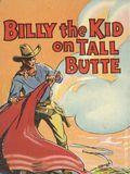 Billy the Kid on Tall Butte (1939 Saalfield BLB) 1159