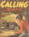 Calling W1XYZ Jimmy Kean and the Radio Spies (1939 Whitman B 1412