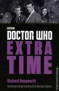 Doctor Who Extra Time SC (2016 A Penguin Books Novel) 1-1ST