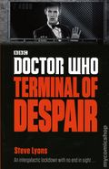 Doctor Who Terminal of Despair SC (2016 A Penguin Books Novel) 1-1ST