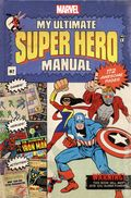 My Ultimate Super Hero Mannual HC (2016 Marvel Press) 1-1ST
