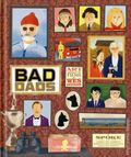 Bad Dads: Art Inspired by the Films of Wes Anderson HC (2016 Abrams) 1-1ST