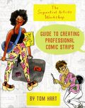 Sequential Artists Workshop: Guide to Creating Professional Comic Strips SC (2016) 1-1ST