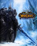 Art of World of Warcraft Wrath of the Lich King HC (2008 Blizzard) 1-1ST