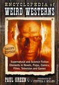 Encyclopedia of Weird Westerns SC (2016 McFarland) 2nd Edition 1-1ST