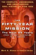 Fifty-Year Mission HC (2016 TDB) The Complete Uncensored, Unauthorized Oral History of Star Trek 2-1ST