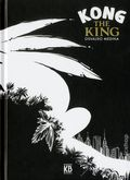 Kong the King HC (2016 Kingpin Books) 1-1ST