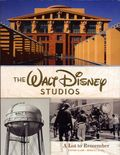Walt Disney Studios: A Lot to Remember HC (2016 Disney Press) 1-1ST