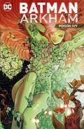 Batman Arkham Poison Ivy TPB (2016 DC) 1-1ST