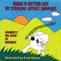 Build a Better Life By Stealing Office Supplies TPB (1991 Andrews McMeel) Dogbert's Big Book of Business 1-REP