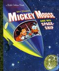 Mickey Mouse and His Space Ship HC (2016 Random House) A Little Golden Book Classic 1-1ST