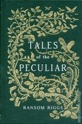 Tales of the Peculiar HC (2016 Quirk Books) 1-1ST