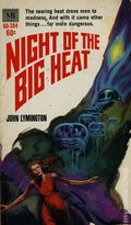 Night of the Big Heat PB (1969 MacFadden Novel) 1-1ST