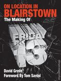 On Location in Blairstown: The Making of Friday the 13th SC (2013 AuthorMike Ink) 1-1ST