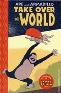 Ape and Armadillo Take Over the World HC (2016 A Toon Book) 1-1ST